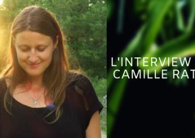INTERVIEW DE CAMILLE RATIA