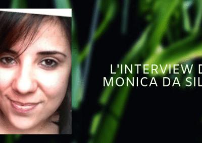 INTERVIEW DE MONICA DA SILVA