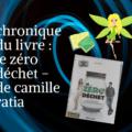 chronique du livre _ le zéro déchet - de camille ratia