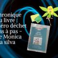 chronique du livre _ le zéro déchet pas à pas de monica da silva
