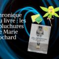chronique du livre les épluchures de Marie Cochard