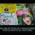 MA SELECTION DE 4 MAGAZINES SUR LA SANTE AU NATUREL