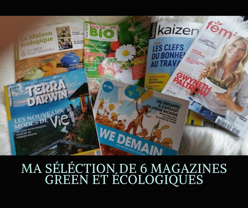 Ma séléction de 6 magazines green et écologique