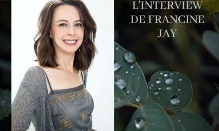L'Interview de Francine Jay