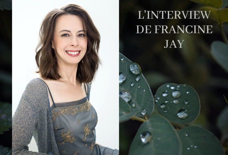 L'Interview de Francine Jay