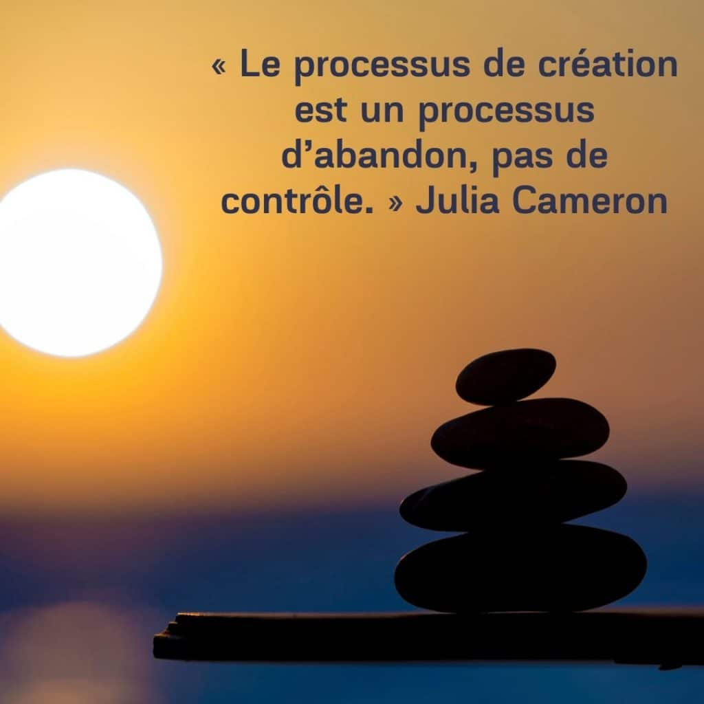 le lacher prise - citation de julia cameron