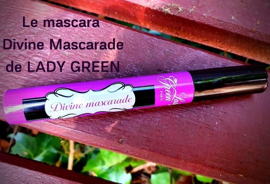 LADY GREEN : Le mascara Divine Mascarade