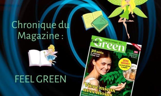 FEEL GREEN : Un nouveau magazine écologique