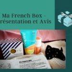 Ma French Box – Présentation et Avis