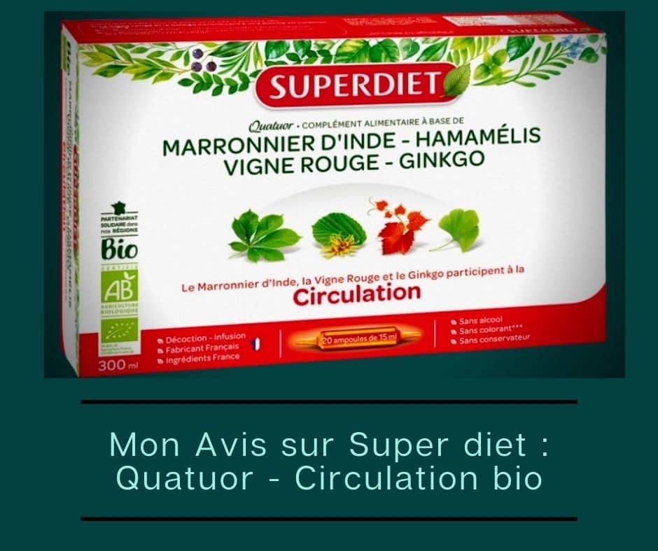 Mon Avis sur Super diet _ Circulation bio