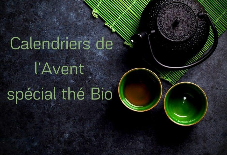 Calendriers de l'Avent spécial thé Bio