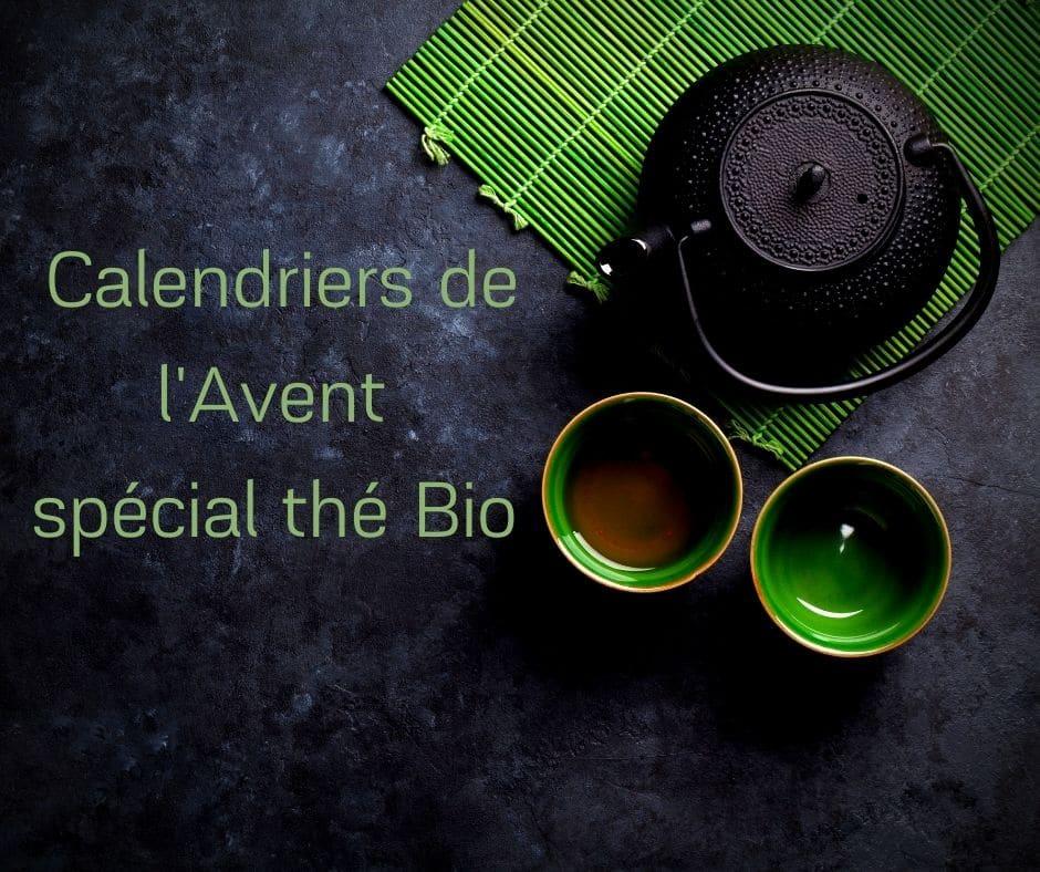Calendriers de l'Avent spécial thé Bio -