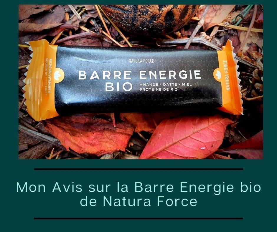 Mon Avis sur la Barre energie bio de Natura Force