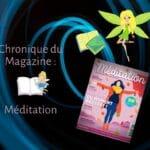 Méditation : Le magazine pour un corps et un esprit en Harmonie